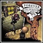 Forever The Sickest Kids albumi kuunneltavissa