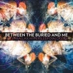 Between The Buried And Me EP kuunneltavissa