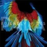Friendly Fires asetti julkaisupäivän