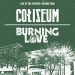 Coliseum ja Burning Love asetti spilitille julkaisupäivän
