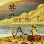 Late Nite Wars albumi kuunneltavissa