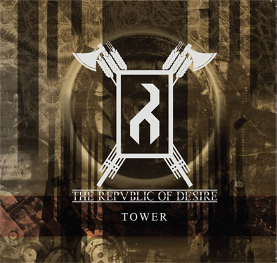 The Republic Of Desire – Tower