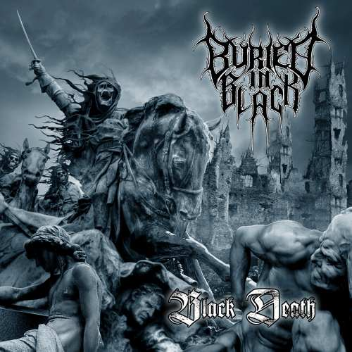 Buried In Black – Black Death