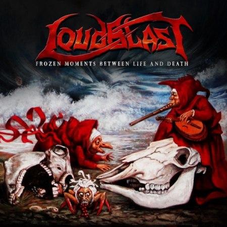 Loudblast – Frozen Moments Between Life And Death