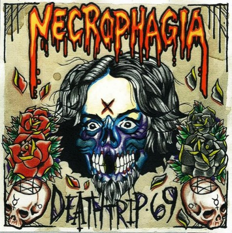 Necrophagia – Deathtrip 69