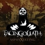 "Levykuuntelu: FacinGoliath – ""Asphyxiating"""
