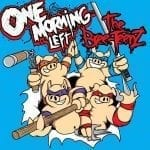 "One Morning Left – ""The Bree-TeenZ"""