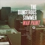 The Dangerous Summer julkaisi albumin tiedot