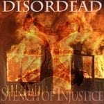Disordead – Stench of Injustice