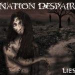 Nation Despair – Lies