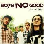 Boys No Good albumi kuunneltavissa