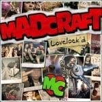 Levykuuntelu: MadCraft – Lovelock'd