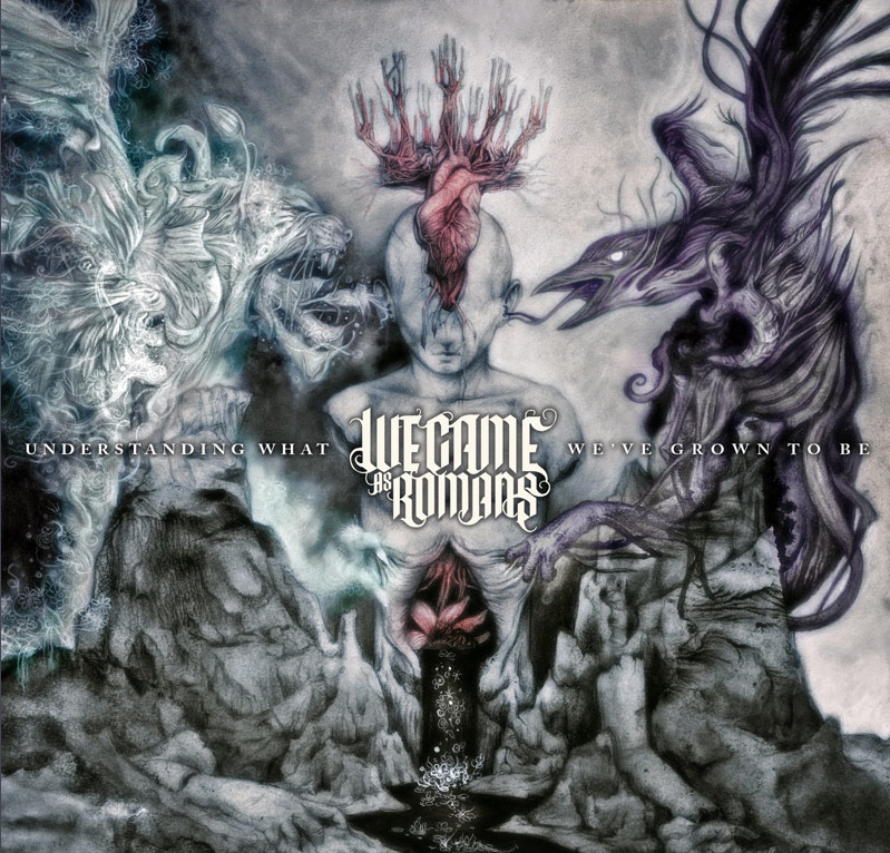 We Came As Romans – Understanding What We've Grown To Be