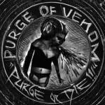 Purge Of Venom – Purge Or Die