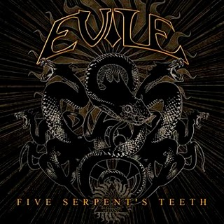 Evile – Five Serpent's Teeth