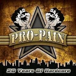 Pro-Pain – 20 Years Of Hardcore