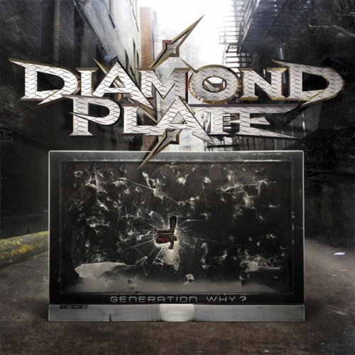 Diamond Plate – Generation Why?