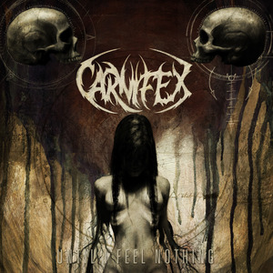 Carnifex – Until I Feel Nothing