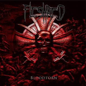 Fleshred – Bloodtorn