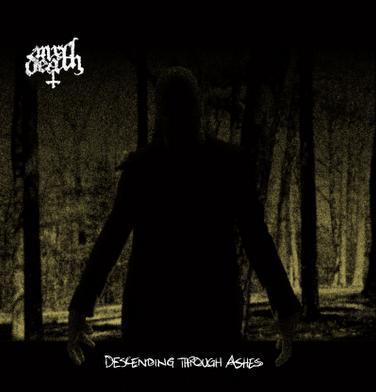 Mr.Death – Descending Through Ashes