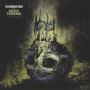The Devil Wears Prada – Dead Throne