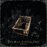 The Man-Eating Tree – Harvest