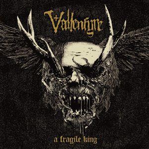 Vallenfyre – A Fragile King