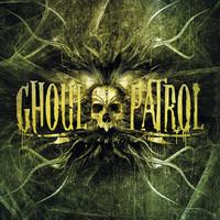 Ghoul Patrol – Ghoul Patrol