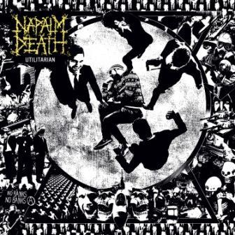 Napalm Death – Utilitarian