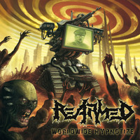 Re-Armed – Worldwide Hypnotize