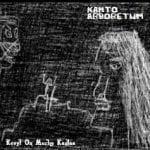 Kanto Arboretum – Kevyt On Murhe Kantaa