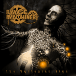 Ravage Machinery –  The Dystopian Tide
