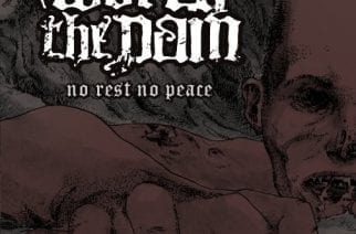 Worth The Pain – No Rest No Peace