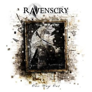 Ravenscry – One Way Out