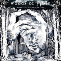 Woods Of Ypres – Woods 5-Grey Skies & Electric Light