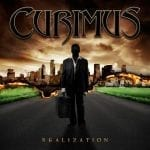 "Ennakkokuuntelu: Curimus – ""Realization"""