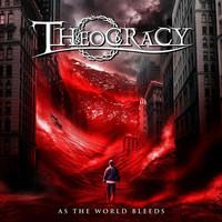 Theocracy – As The World Bleeds