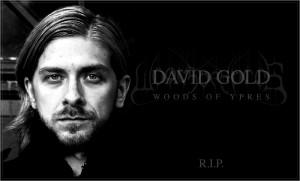 Woods Of Ypres julkaisi virallisen viestin Davidin kuolemasta