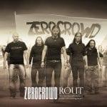 "Ennakkokuuntelu: ZeroCrowd – ""Rout"""