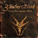 3 Inches Of Blood julkaisi uuden albuminsa tiedot