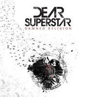Dear Superstar – Damned Religion