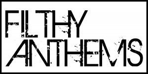 Uusi levy-yhtiö Filthy Anthems esittäytyy