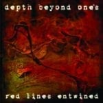 Depth Beyond One`s – Red Lines Re-Entwined