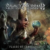 Savage Messiah – Plague Of Conscience