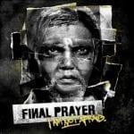 Final Prayer julkaisi uuden albuminsa tiedot