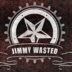 Jimmy Wasted – Demo 2012