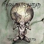 Dark Days Aheadilta uusi albumi toukokuussa