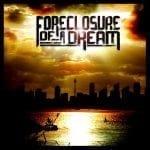 Foreclosure Of A Dreamin EP ladattavissa ilmaiseksi kokonaisuudessaan