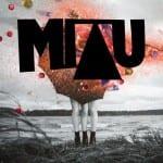 Miau julkaisee uuden EP:n huhtikuussa