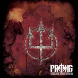 Prong – Carved Into Stone